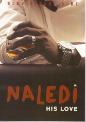 Naledi his love