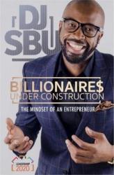 Billionaires Under Construction