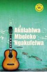 Akulahlwa Mbeleko Ngakufelwa